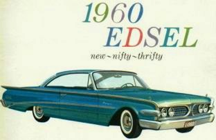 "For its final model year, Ford promoted the now single series Edsel Ranger as ""new, nifty, and thrifty"" before pulling the plug on the Edsel in November 1959."